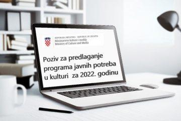 Produljen rok za prijavu na Poziv za predlaganje programa javnih potreba u kulturi Republike Hrvatske za 2022. godinu 5